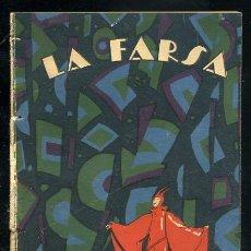 Libros antiguos: LA FARSA, ¡ MAL AÑO DE LOBOS... DE MANUEL LINARES RIVAS, 1-11-1927 Nº7 AÑO I. Lote 16107956