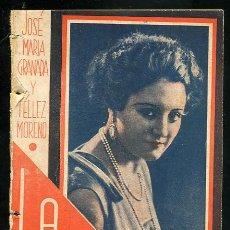 Libros antiguos: LA FARSA, LA GUAPA DE JOSE Mª GRANADA Y JOSE TELLEZ MORENO, 27-6-1931 Nº198 AÑO V. Lote 16512577