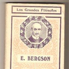 Libros antiguos: ENRIQUE BERGSON .-RENÉ GILLOUIN. Lote 16747837