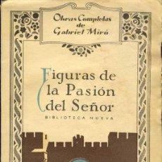 Libros antiguos: 1928: MIRÓ FIGURAS DE PASIÓN DEL SEÑOR. Lote 26314857