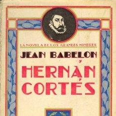 Libros antiguos: HERNAN CORTES. Lote 26474570