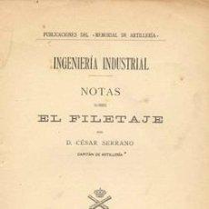 Libros antiguos: 1913 NOTAS SOBRE EL FILETAJE. Lote 22675592