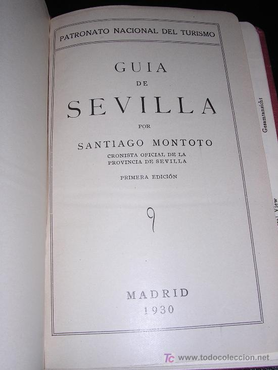 Libros antiguos: SANTIAGO MONTOTO, SEVILLA, PATRONATO NACIONAL DEL TURISMO, GUIAS ESPAÑA, ESPASA - CALPE 1930 - Foto 2 - 7995122