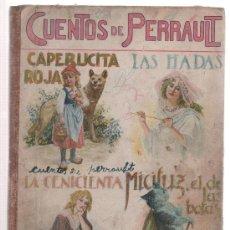 Libros antiguos: (TC-13) ANTIGUO LIBRO CUENTOS DE PERRAULT. Lote 20252579