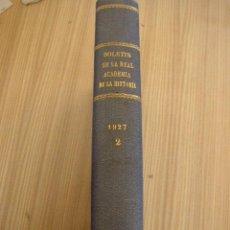 Libros antiguos: BOLETÍN DE LA REAL ACADEMIA DE LA HISTORIA-TOMO XC-ABRIL - JUNIO.- 1927- CUADERNO II. Lote 22360524