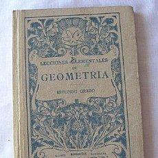 Libros antiguos: LECCIONES ELEMENTALES DE GEOMETRIA 2ºGRADO. Lote 26096609