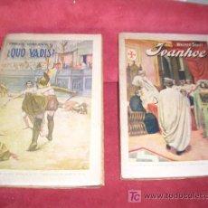 Libros antiguos: YVANHOE WALTER SCOTT-Y QUO VADIS ENRIQUE SIENKIEWICZ. Lote 17808266