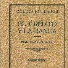Libros antiguos: 1939 EL CRÉDITO Y LA BANCA. Lote 26400796