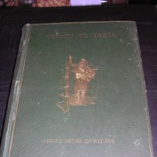 Libros antiguos: FROM TONKIN TO INDIA, , BY THE SOURCES OF THE IRAWADI,PRINCE HENRI D'ORLEANS, ILLUSTRATED BY. Lote 11328928