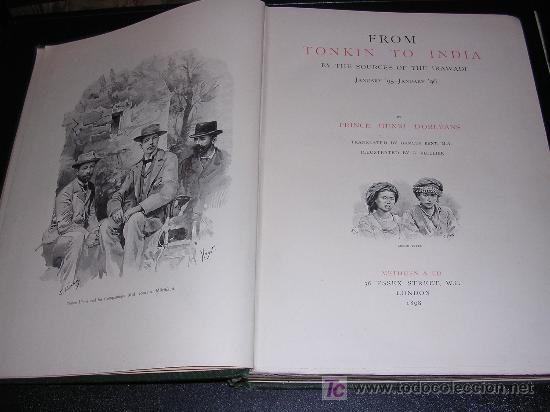 Libros antiguos: FROM TONKIN TO INDIA, , BY THE SOURCES OF THE IRAWADI,PRINCE HENRI D'ORLEANS, ILLUSTRATED BY - Foto 2 - 11328928