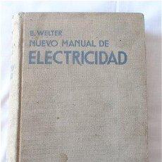 Libros antiguos: LIBRO NUEVO MANUAL DE ELECTRICIDAD 1932. Lote 19412425