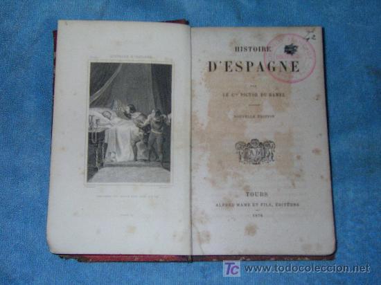 Libros antiguos: HISTORIA DE ESPAÑA - AÑO 1876 - BELLOS GRABADOS. - Foto 2 - 20966435