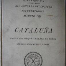 Libros antiguos: CATALUÑA,GEOLOGIA,GERONA,OLOT,BERGA,BAÑOLAS. Lote 26455797