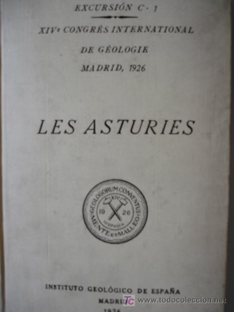 ASTURIAS,GEOLOGIA.SATURNINO CALLEJA (Libros Antiguos, Raros y Curiosos - Historia - Otros)
