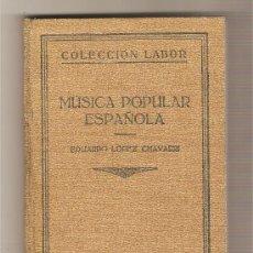 Libros antiguos: MÚSICA POPULAR ESPAÑOLA .-EDUARDO LÓPEZ CHAVARRI. Lote 27459251