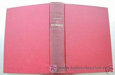 APUNTES DE TINTORERIA. MANUSCRITO. ED. 1929. L3962 (Libros Antiguos, Raros y Curiosos - Ciencias, Manuales y Oficios - Otros)