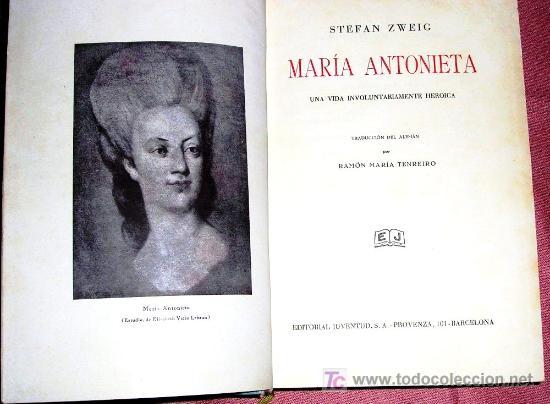 MARÍA ANTONIETA VIDA INVOLUNTARIAMENTE HEROICA 9 REPRODUCC..PG.515.1ª EDICION.1934 .DEDICAD (Libros Antiguos, Raros y Curiosos - Historia - Otros)