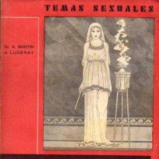 Libros antiguos: LA VIRGINIDAD - MARTIN DE LUCENAY - TEMAS SEXUALES Nº2 - ED. FENIX - 1932. Lote 26944831