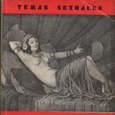 Libros antiguos: LA VIDA SEXUAL - MARTIN DE LUCENAY - TEMAS SEXUALES Nº5 - ED. FENIX - 1933. Lote 26944832