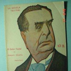 Libros antiguos: 1283 LA NOVELA TEATRAL - EL SEÑOR FEUDAL - DICENTA - AÑO 1917 Nº 24 MAS EN COSAS&CURIOSAS. Lote 5727182