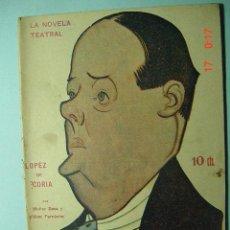 Libros antiguos: 1284 LA NOVELA TEATRAL - LOPEZ DE CORIA - MUÑOZ SECA - AÑO 1917 Nº 27 MAS EN COSAS&CURIOSAS. Lote 5727200