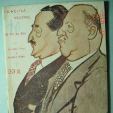 Libros antiguos: 1286 LA NOVELA TEATRAL - EL RIO DE ORO- PASO - AÑO 1917 Nº 13 MAS EN COSAS&CURIOSAS. Lote 5727221