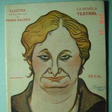 Libros antiguos: 1289 LA NOVELA TEATRAL - ELECTRA - PEREZ GALDOS - AÑO 1917 Nº 49 MAS EN COSAS&CURIOSAS. Lote 5727243