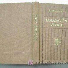 Libros antiguos: EDUCACION CIVICA. ED. 1918. P. RAMON RUIZ AMADO. L4162. Lote 5735502