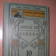 Libros antiguos: ARMAS DE GUERRA. ESTUDIO POPULAR Y DESCRIPTIVO DE LAS ARMAS DE REPETICIÓN.... Lote 19889900