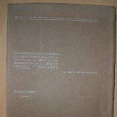 Libros antiguos: CONSERVACION DE LOS VALORES ARQUITECTONICOS LOCALES, A TRAVES DE LA EDIFICACION MODERNA, .... Lote 25421674