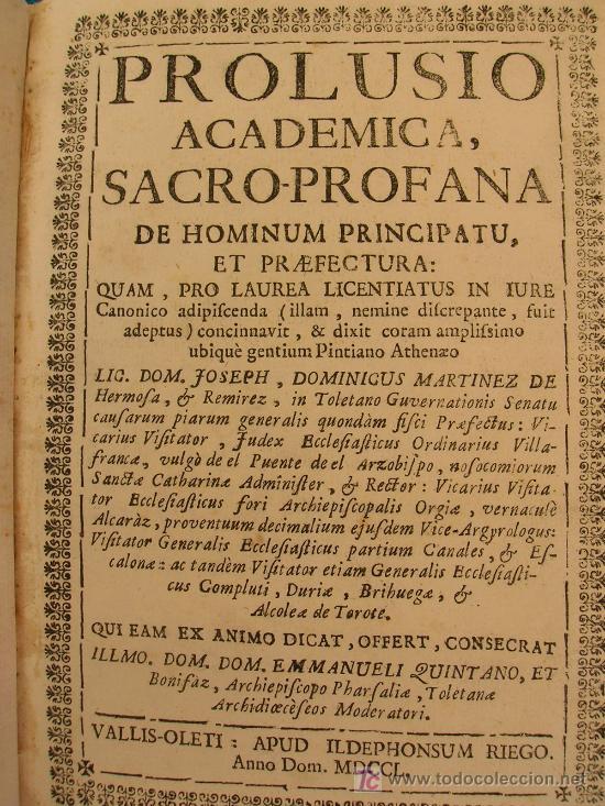 1750. PROLUSIO ACADEMICA, SACRO-PROFANA DE HOMINUM PRINCIPATU ET PRAEFACTURA. (Libros Antiguos, Raros y Curiosos - Bellas artes, ocio y coleccionismo - Otros)
