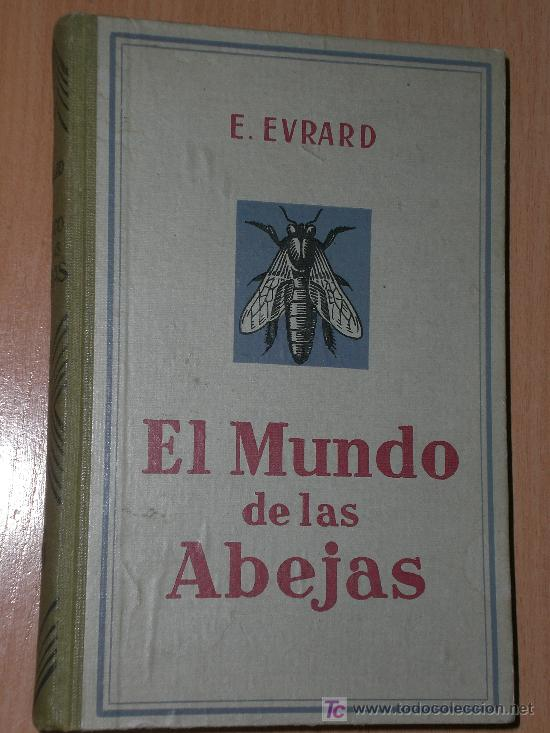 EL MUNDO DE LAS ABEJAS (1929) (Libros Antiguos, Raros y Curiosos - Ciencias, Manuales y Oficios - Otros)