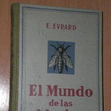 Libros antiguos: EL MUNDO DE LAS ABEJAS (1929). Lote 20524105