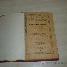 Libros antiguos: EL IDEAL DE LOS COCINEROS O SEA EL ARTE DE GUISAR Y COMER BIEN ,BARCELONA 1933. Lote 7375558