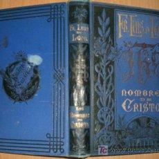 Libros antiguos: LOS NOMBRES DE CRISTO. AÑADIDO JUNTAMENTE EL NOMBRE DEL CORDERO. (1885). Lote 19003484