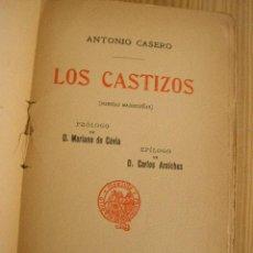Libros antiguos - LOS CASTIZOS,POESÍAS MADRILEÑAS- ANTONIO CASERO-1911-MAD.- SAENZ DE JUBERA, HERM. - 25637292