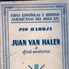 Libros antiguos: BAROJA - INQUISICION - CADIZ - JUAN VAN HALEN EL AVENTURERO. Lote 26474572