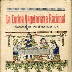 Livres anciens: 1924 LA COCINA VEGETARIANA RACIONAL. Lote 27513317