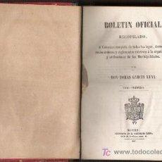 Libros antiguos: BOLETIN OFICIAL RECOPILADO. TOMAS GARCIA LUNA. 1847. MADRID. VOL. 1. SANTIAGO ROJO.. Lote 24172957
