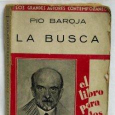 Libros antiguos: LA BUSCA DE PÍO BAROJA EDITORIAL IBERO AMERICANA 1929. Lote 5998576