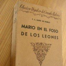 Libros antiguos: MARIO EN EL FOSO DE LOS LEONES-FEDERICO CARLOS SAINZ DE ROBLES-NOVELERÍA-BOBLIOTECA NUEVA-1925- MAD.. Lote 26163717