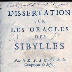 Libros antiguos: 1678: ADIVINACION-SIBILAS- DISSERTATION SUR LES ORACLES DES SYBILLES. Lote 27634267
