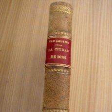 Libros antiguos: LA CIUDAD DE DIOS-SAN AGUSTÍN-TRA :JOSÉ CAYETANO DÍAZ DE BEYRAL-TOMO II-MAD.1912-SUCE. DE HERNANDO. Lote 26553127