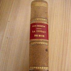Libros antiguos: LA CIUDAD DE DIOS-SAN AGUSTÍN-TRA :JOSÉ CAYETANO DÍAZ DE BEYRAL-TOMO 4-MAD.1913-SUCE. DE HERNANDO. Lote 26553128