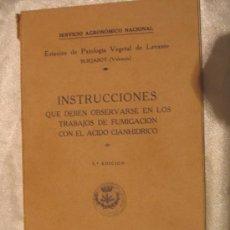 Libros antiguos: INSTRUCCIONES QUE DEBEN OBERVARSE EN LOS TRABAJOS DE FUMIGACION CON EL ACIDO CIANNIDRICO. Lote 6111329