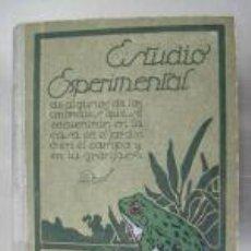 Libros antiguos: ESTUDIO EXPERIMENTAL, DE ALGUNOS ANIMALES...1933. L4752. Lote 6114685