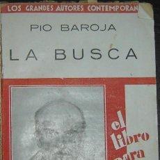 Libros antiguos: LA BUSCA-PIO BAROJA-IBEROAMERICANA DE PUBLICACIONES- 1ª EDICION 1929. Lote 25377599