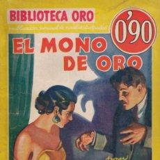 Libros antiguos - BIBLIOTECA ORO - EL MONO DE ORO (HERBET ADAMS) - EDITORIAL MOLINO 1ª EDICIÓN 1934 - IMPECABLE - 26430419