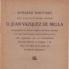 Libros antiguos: CARLISMO: DISCURSO DE D. JUAN VAZQUEZ DE MELLA. 1922. Lote 27371239