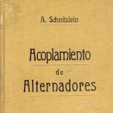 Libros antiguos: 1920 ACOPLAMIENTO DE ALTERNADORES. Lote 25521809